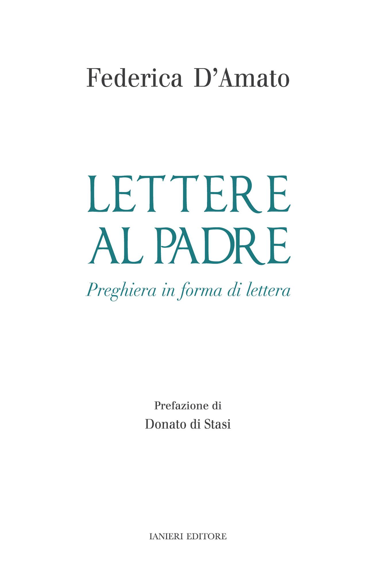 Lettere al padre preghiera in forma di lettera federica - Nostro padre versione moderna ...